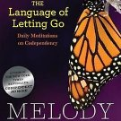 The Language of Letting Go: Hazelden Meditation Series by Melody Beattie
