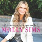 The Everyday Supermodel: My Beauty, Fashion, and Wellness Secrets by Molly Sims