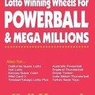 Lotto Winning Wheels For Powerball & Mega Millions by Gail Howard