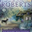 Blood Magick (The Cousins O'Dwyer Trilogy)  Audiobook CD by Nora Roberts