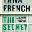The Secret Place (Dublin Murder Squad) Hardcover by Tana French
