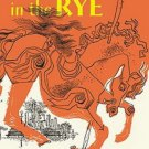New The Catcher in the Rye by J. D. Salinger