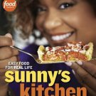 Sunny's Kitchen : Easy Food for Real Life by Sunny Anderson