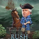 Rush Revere and the Brave Pilgrims: Time-Travel Adventures by Rush Limbaugh