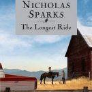The Longest Ride (Hardcover) by Nicholas Sparks