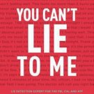 You Can't Lie to Me: The Revolutionary Program to Supercharge Your Inner