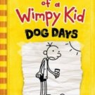 Dog Days (Diary of a Wimpy Kid, Book 4) (Hardcover) by Jeff Kinney