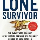 Lone Survivor Eyewitness Account of Operation Redwing & Lost Heroes Seal Team 10
