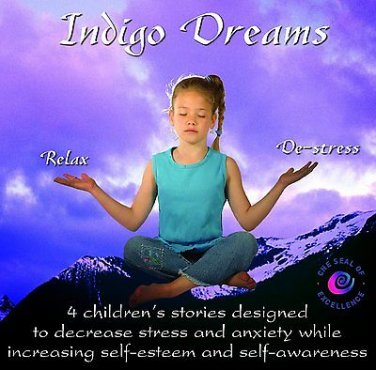 Indigo Dreams Relaxation & Management Bedtime Stories for Children (Audiobook)