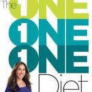The One One One Diet The Simple 1:1:1 Formula for Fast and Sustained Weight Loss