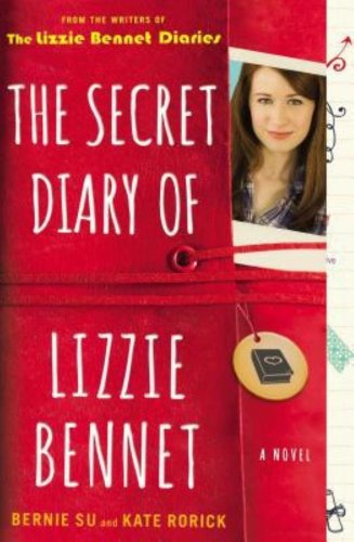 The Secret Diary of Lizzie Bennet A Novel by Kate Rorick