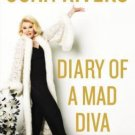 Diary of a Mad Diva (Hardcover) by Joan Rivers