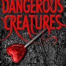 Dangerous Creatures (Hardcover) by Kami Garcia