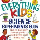 The Everything Kids' Science Experiments Book Boil Ice Float Water Gravity
