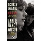 Kicking and Dreaming: A Story of Heart, Soul, and Rock and Roll [Hardcover]