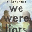 We Were Liars (Hardcover) by E. Lockhart