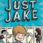 Just Jake #1 Hardcover by Jake Marcionette