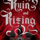 Ruin and Rising (Grisha Trilogy (Shadow and Bone)) by Leigh Bardugo