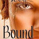 Bound (Forbidden Series) (Volume 1)  by Melody Anne