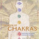 The Book of Chakras: Discover the Hidden Forces Within You by Ambika Wauters