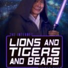 Lions and Tigers & Bears The Internet Strikes Back (Oh Myyy! Vol 2) George Takei