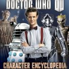 Doctor Who: Character Encyclopedia (Hardcover) by Annabel Gibson