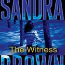 The Witness Share Abridged Audiobook CD by Sandra Brown