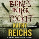 Bones in Her Pocket (Temperance Brennan) Audiobook CD by Kathy Reichs