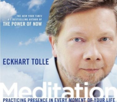 Meditation Practicing Presence in Every Moment of Your Life AudiobookCD E. Tolle