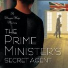 The Prime Minister's Secret Agent A Maggie Hope Mystery by Susan Elia MacNeal