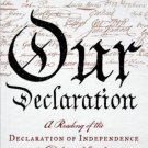 Our Declaration Reading of the Declaration of Independence in Defense Equality