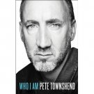Who I Am: A Memoir [Hardcover] by Pete Townshend