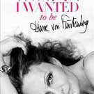 The Woman I Wanted to Be (Hardcover) by Diane von Furstenberg