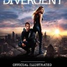 Divergent Official Illustrated Movie Companion by Kate Egan