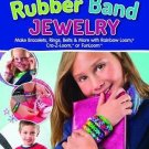 Totally Awesome Rubber Band Jewelry: Make Bracelets, Rings, Belts & More