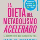 La dieta del metabolismo acelerado: Come mas, pierde mas (Spanish Edition)