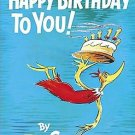 Happy Birthday to You! Hardcover by Dr. Seuss