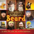 Everything's Better with a Beard Hardcover by Si Robertson