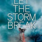 Let the Storm Break (Sky Fall) Hardcover by Shannon Messenger