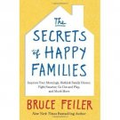 The Secrets of Happy Families: Improve Your Mornings, Rethink Family Dinner
