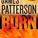 Burn (Michael Bennett) Hardcover by James Patterson