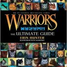 Warriors: The Ultimate Guide (Hardcover) by Erin Hunter