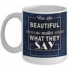 Beautiful - Motivational Coffee Mug - FREE Shipping!