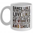 Dance-Love-Smile Motivational Coffee Mug - FREE Shipping!