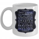 Motivational - Coffee Mug - FREE Shipping!