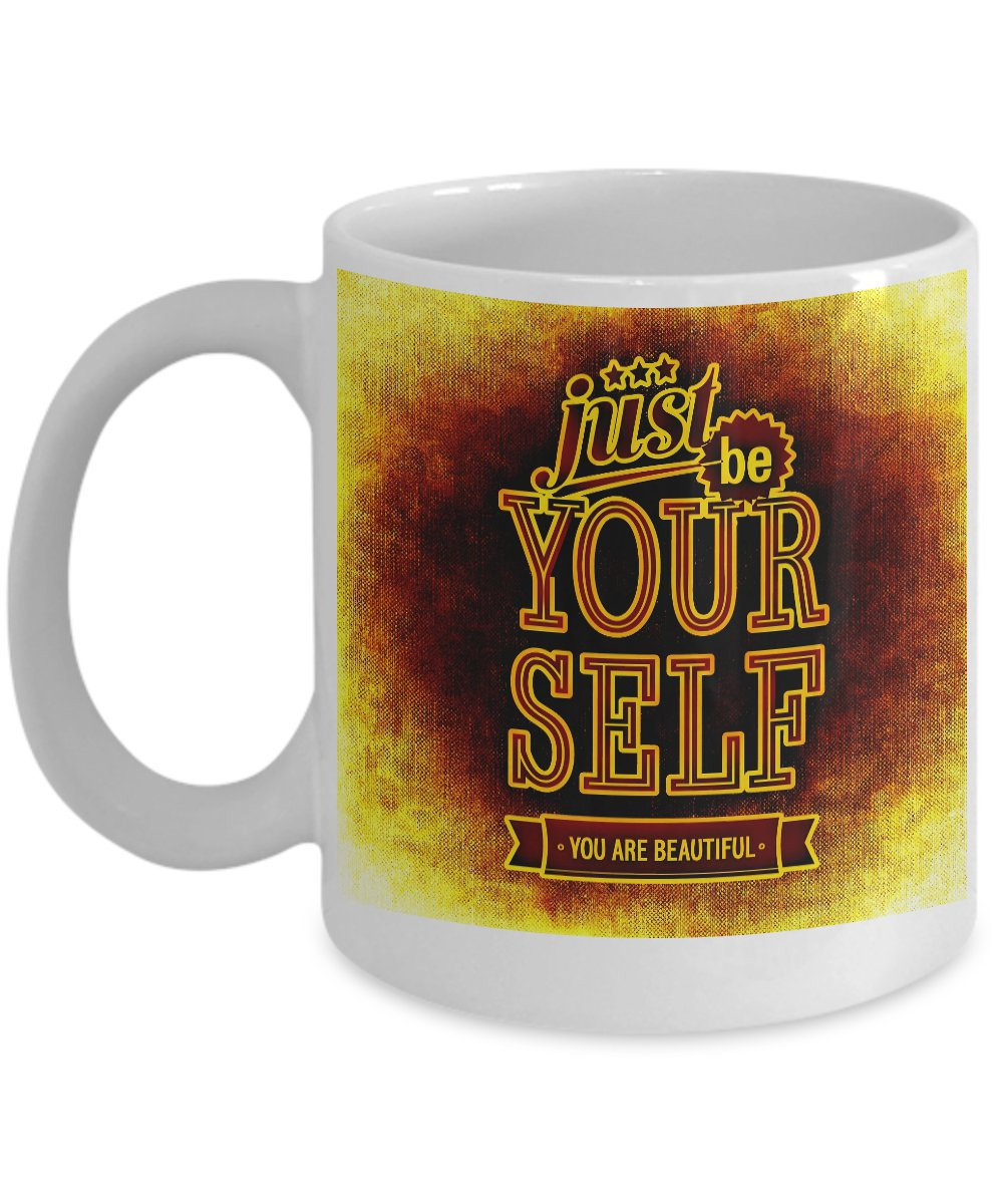 Be Your Self - Motivational Coffee Mug - FREE Shipping!