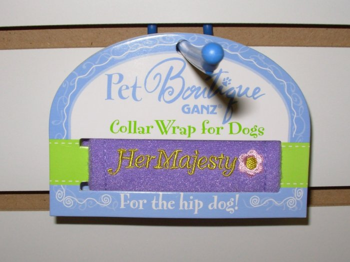 COLLAR WRAP SAYS HER MAJESTY BY PET BOUTIQUE FOR DOGS OR CATS NEW GANZ FURBABIES ACCESSORIES