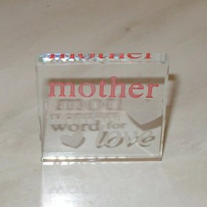 MOTHER IS ANOTHER WORD FOR LOVE CLEAR GLASS PLAQUE NEW GANZ