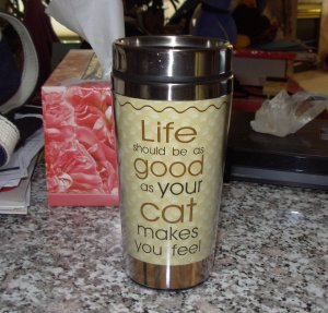 LIFE SHOULD BE AS GOOD AS YOUR CAT MAKE YOU FEEL PET LOVERS TRAVEL MUG CAT NEW GANZ COFFEE MUG