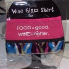 WINE GLASS SKIRT FOOD IS GOOD WINE IS BETTER NEOPRENE ADJUSTABLE WASHABLE NEW GANZ